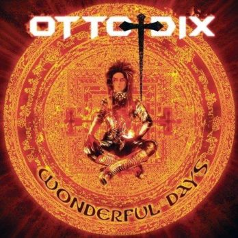 Wonderful Days Otto Dix 2011